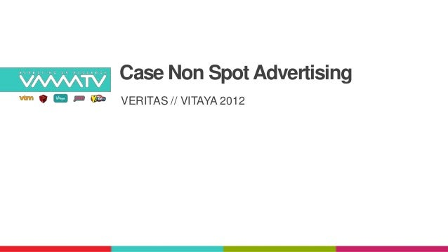 Case Non Spot AdvertisingVERITAS // VITAYA 2012