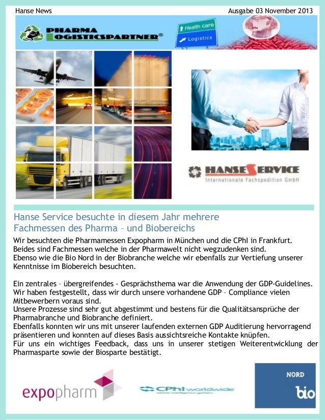 Hanse News  Ausgabe 03 November 2013  Hanse Service besuchte in diesem Jahr mehrere Fachmessen des Pharma – und Biobereich...