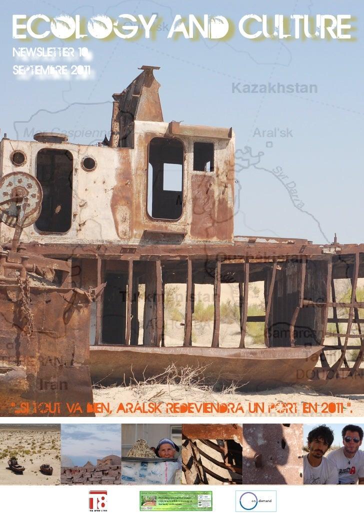"""ECOLOGY and CULTURENewsletter 10Septembre 2011""""...Si tout va bien, Aralsk redeviendra un port en 2011 """"."""