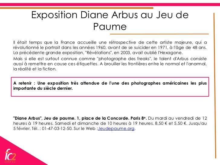 Exposition Diane Arbus au Jeu de                       PaumeIl était temps que la France accueille une rétrospective de ce...