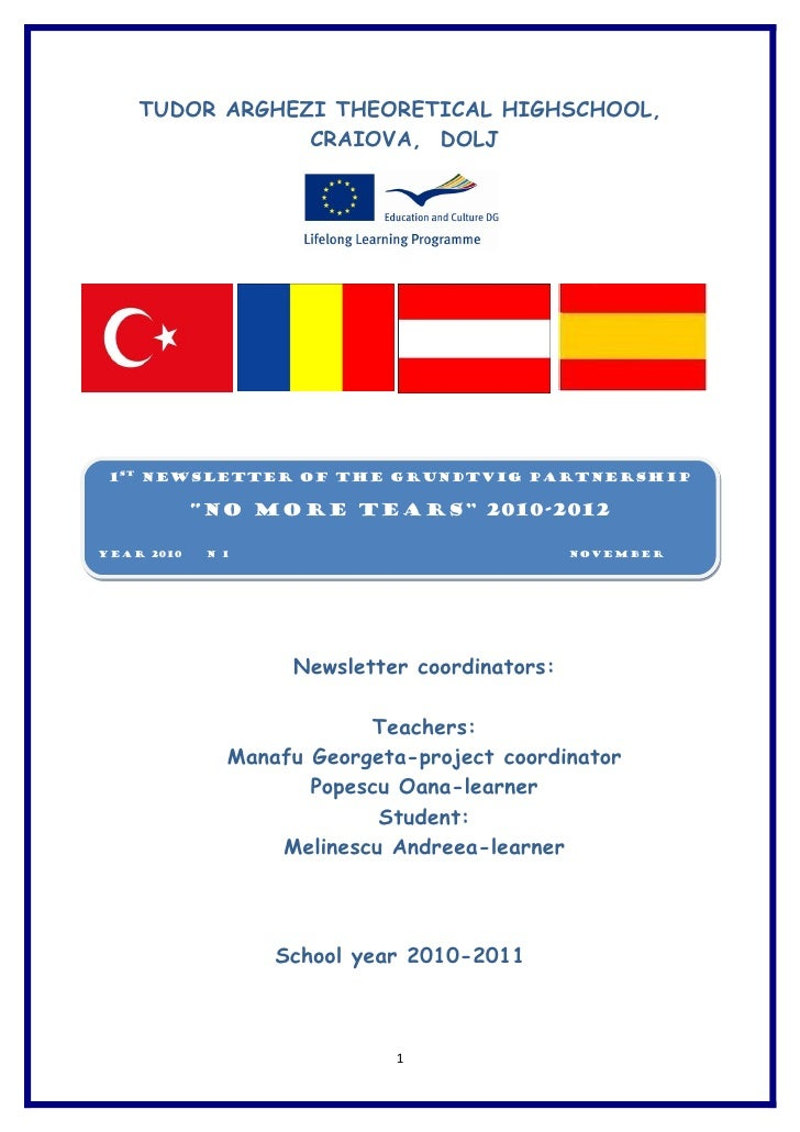 TUDOR ARGHEZI THEORETICAL HIGHSCHOOL,                CRAIOVA, DOLJ 1st Newsletter of the Grundtvig Partnership            ...