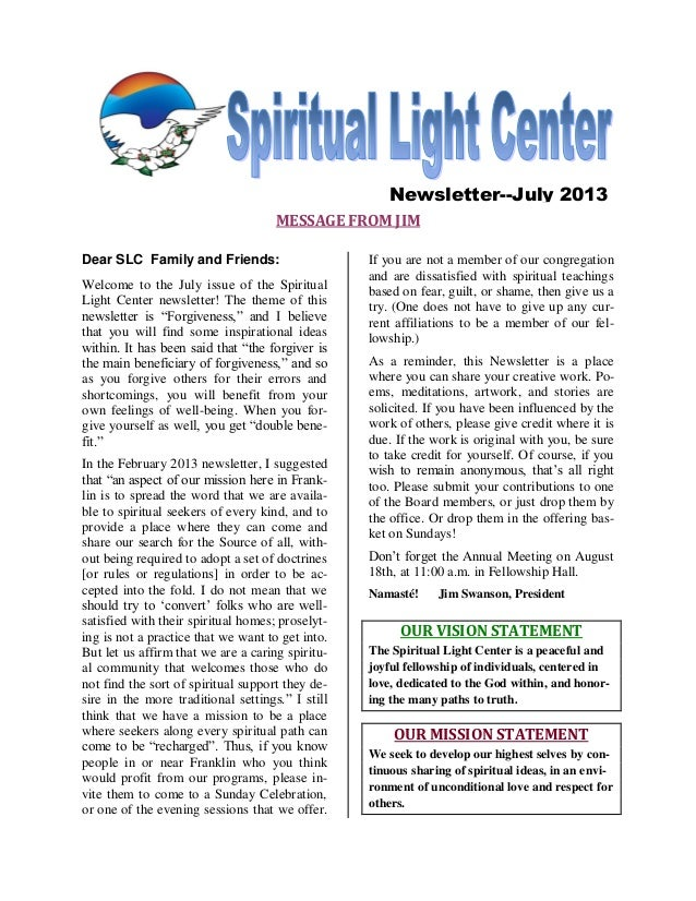 MESSAGE FROM JIM Dear SLC Family and Friends: Welcome to the July issue of the Spiritual Light Center newsletter! The them...