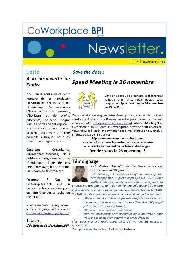 n°14 I Novembre 2015 Edito À la découverte de l'autre Nous inaugurons avec ce 14ème numéro de la newsletter CoWorkplace.BP...