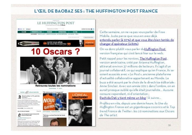 L'ŒIL DE BAOBAZ SES : THE HUFFINGTON POST FRANCE                         Cette semaine, on ne va pas vous parler de Free  ...