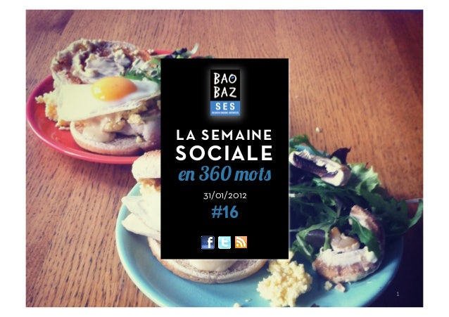 31/01/2012 #16 LA SEMAINE SOCIALE en 360 mots 1