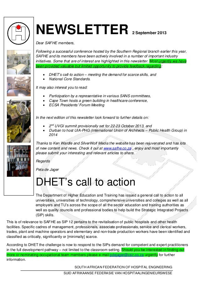 NEWSLETTER 2 September 2013 Dear SAFHE members, Following a successful conference hosted by the Southern Regional branch e...