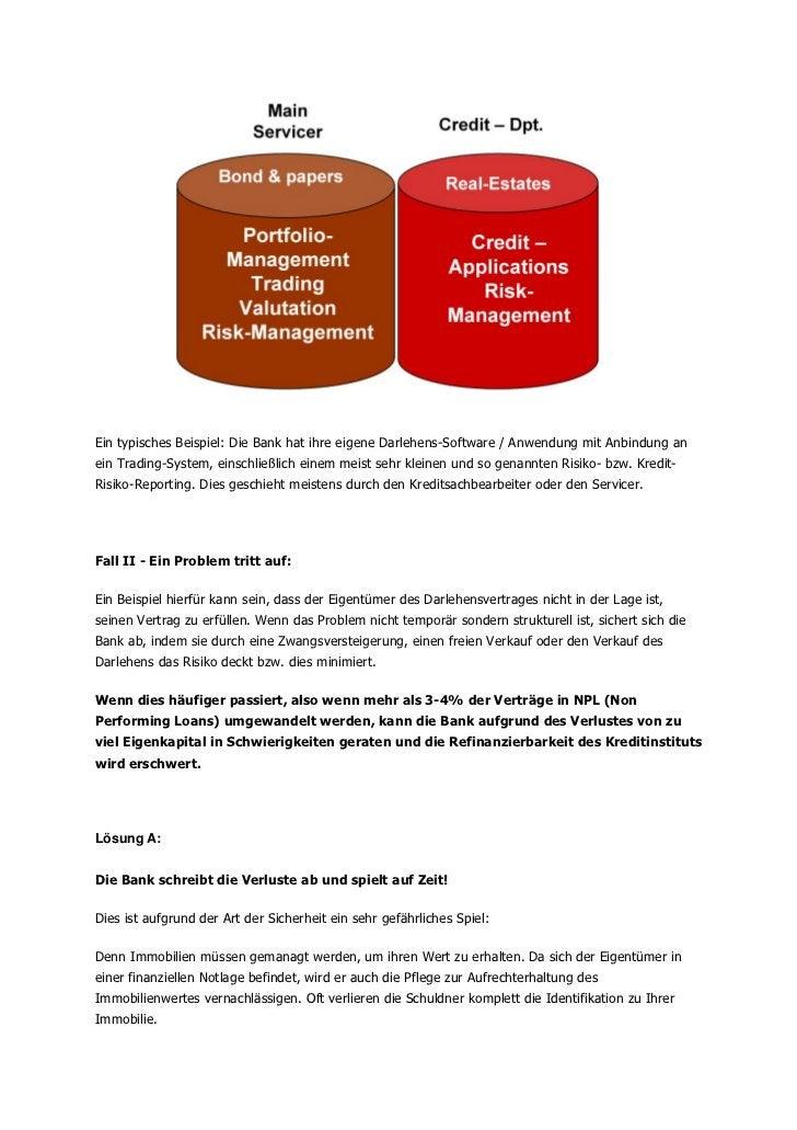 Ein typisches Beispiel: Die Bank hat ihre eigene Darlehens-Software / Anwendung mit Anbindung anein Trading-System, einsch...
