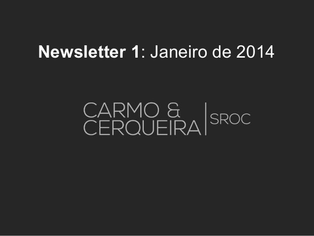 Newsletter 1: Janeiro de 2014