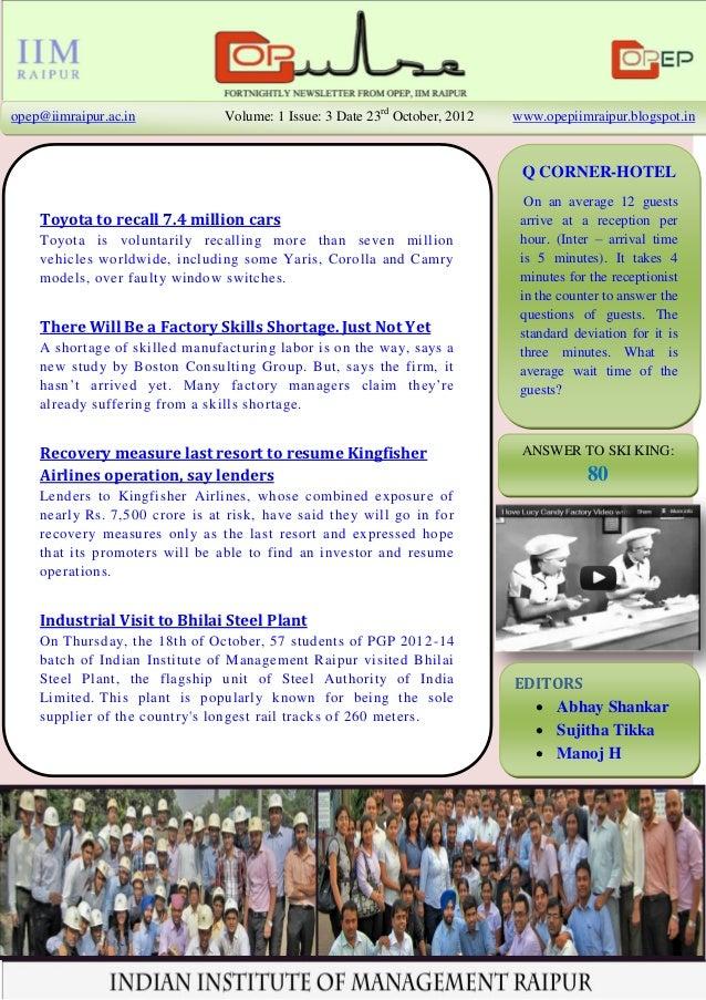 opep@iimraipur.ac.in            Volume: 1 Issue: 3 Date 23rd October, 2012   www.opepiimraipur.blogspot.in                ...
