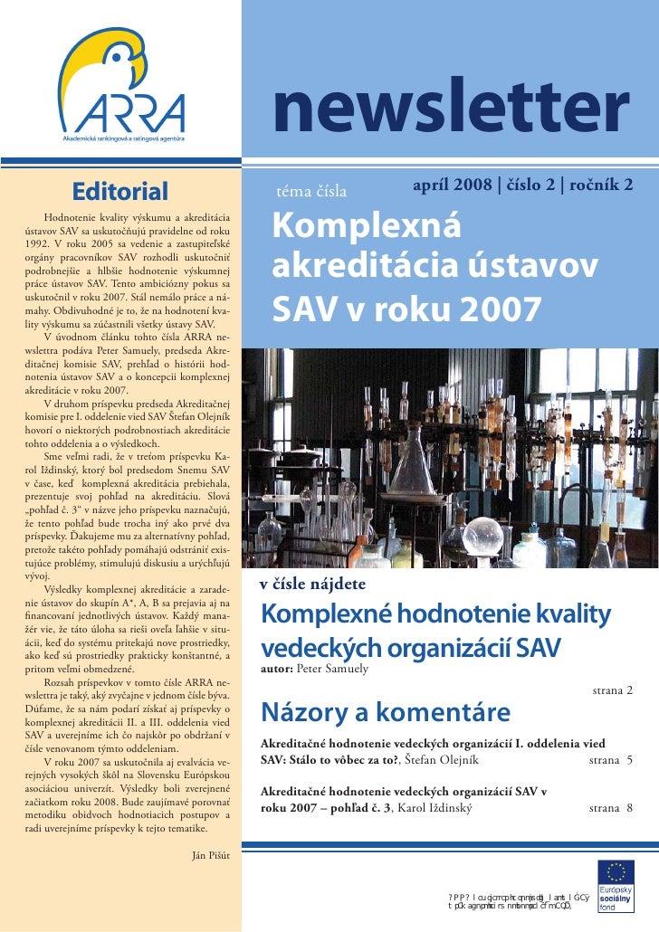 newsletter                                                                                  apríl 2008 | číslo 2 | ročník ...