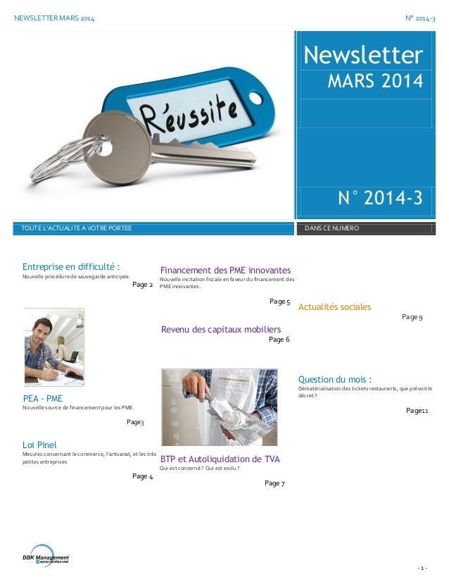 NEWSLETTER MARS 2014 N° 2014-3 - 1 - Newsletter MARS 2014 N° 2014-3 TOUTE L'ACTUALITE A VOTRE PORTEE DANS CE NUMERO Entrep...