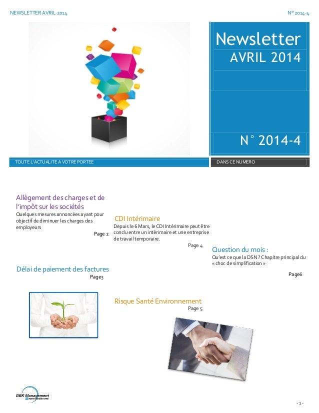 NEWSLETTER AVRIL 2014 N° 2014-4 - 1 - Newsletter AVRIL 2014 N° 2014-4 TOUTE L'ACTUALITE A VOTRE PORTEE DANS CE NUMERO Allè...