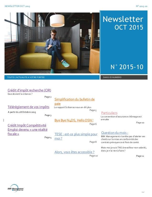 NEWSLETTER OCT 2015 N° 2015-10 - 1 - Newsletter OCT 2015 N° 2015-10 TOUTE L'ACTUALITE A VOTRE PORTEE DANS CE NUMERO Crédit...