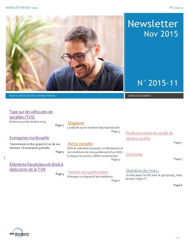 NEWSLETTER NOV 2015 N° 2015-11 - 1 - Newsletter Nov 2015 N° 2015-11 TOUTE L'ACTUALITE A VOTRE PORTEE DANS CE NUMERO Taxe s...