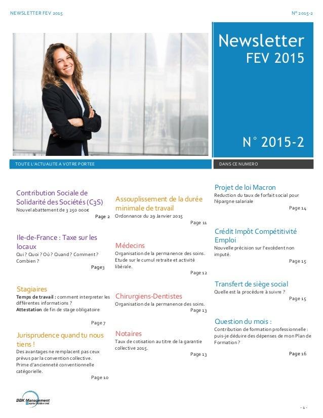 NEWSLETTER FEV 2015 N° 2015-2 - 1 - Newsletter FEV 2015 N° 2015-2 TOUTE L'ACTUALITE A VOTRE PORTEE DANS CE NUMERO Contribu...