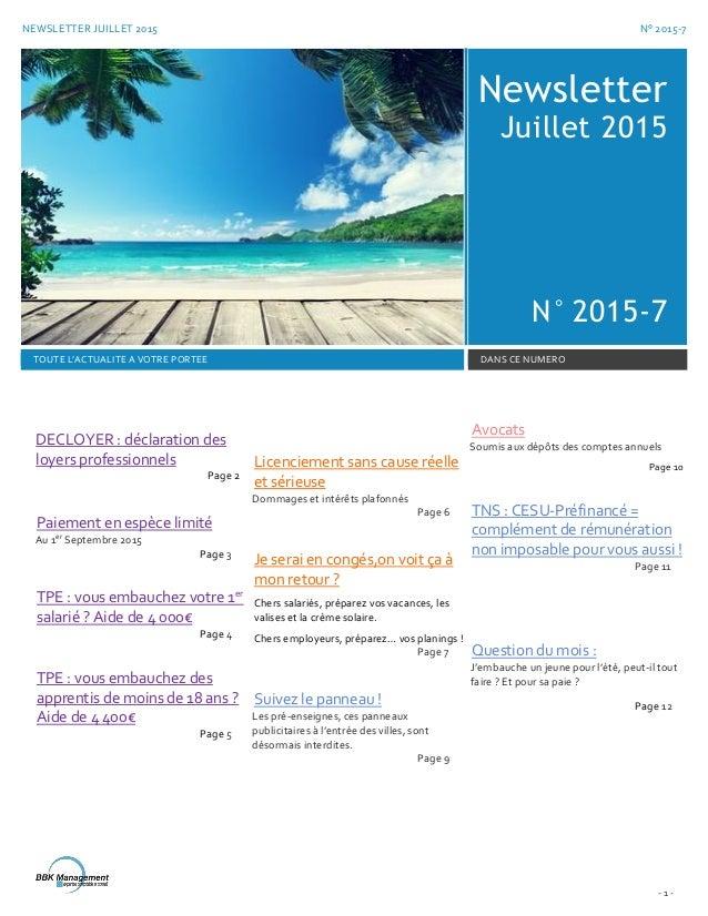 NEWSLETTER JUILLET 2015 N° 2015-7 - 1 - Newsletter Juillet 2015 N° 2015-7 TOUTE L'ACTUALITE A VOTRE PORTEE DANS CE NUMERO ...