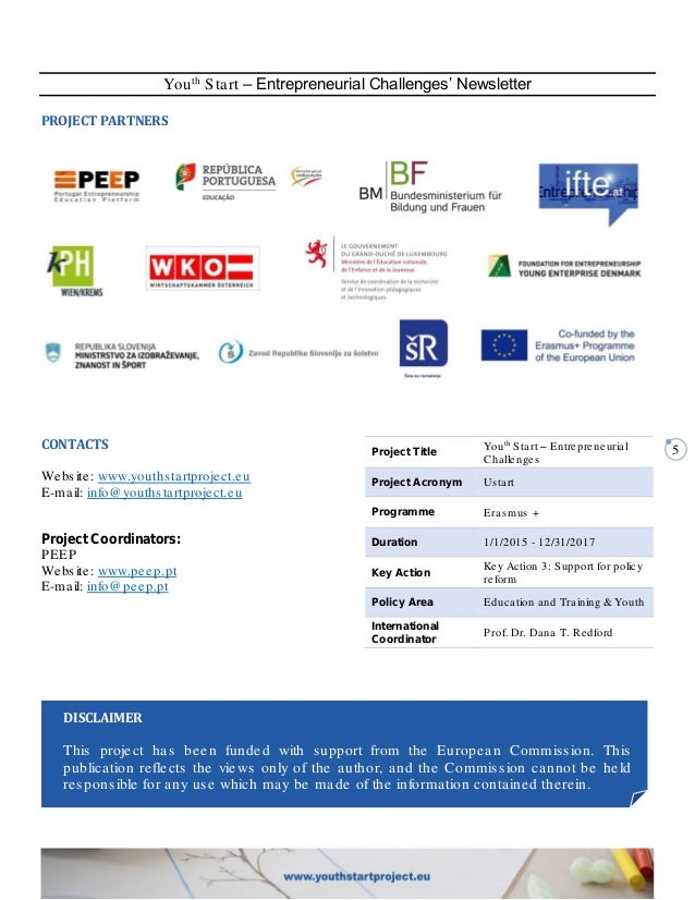 5 Youth Start – Entrepreneurial Challenges' Newsletter PROJECT PARTNERS CONTACTS Website: www.youthstartproject.eu E-mail:...