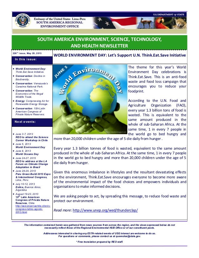 SOUTH AMERICA ENVIRONMENT, SCIENCE, TECHNOLOGY, AND HEALTH NEWSLETTER 226t h issue, May 28, 2013 WORLD ENVIRONMENT DAY: Le...