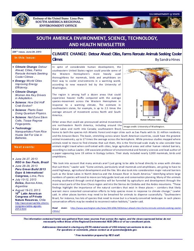 SOUTH AMERICA ENVIRONMENT, SCIENCE, TECHNOLOGY, AND HEALTH NEWSLETTER 229t h issue, June 24, 2013 CLIMATE CHANGE: Detour A...