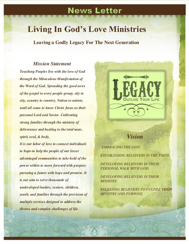 Living In God's Love Ministries Leaving a Godly Legacy For The Next Generation Mission Statement Touching Peoples live wit...