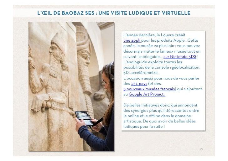 L'ŒIL DE BAOBAZ SES : UNE VISITE LUDIQUE ET VIRTUELLE                             L'année dernière, le Louvre créait      ...