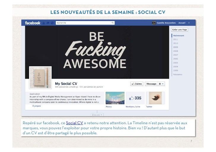 LES NOUVEAUTÉS DE LA SEMAINE : SOCIAL CVRepéré sur facebook, ce Social CV a retenu notre attention. La Timeline n'est pas ...