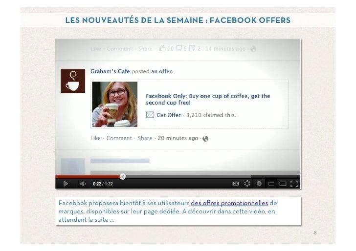 LES NOUVEAUTÉS DE LA SEMAINE : FACEBOOK OFFERSFacebook proposera bientôt à ses utilisateurs des offres promotionnelles dema...