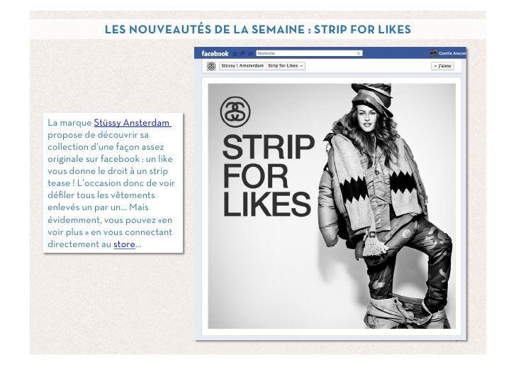 LES NOUVEAUTÉS DE LA SEMAINE : STRIP FOR LIKESLa marque Stüssy Ansterdampropose de découvrir sacollection d'une façon asse...