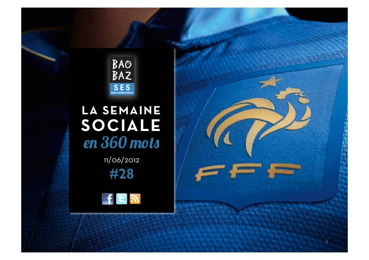LA SEMAINESOCIALEen 360 mots  11/06/2012   #28               1