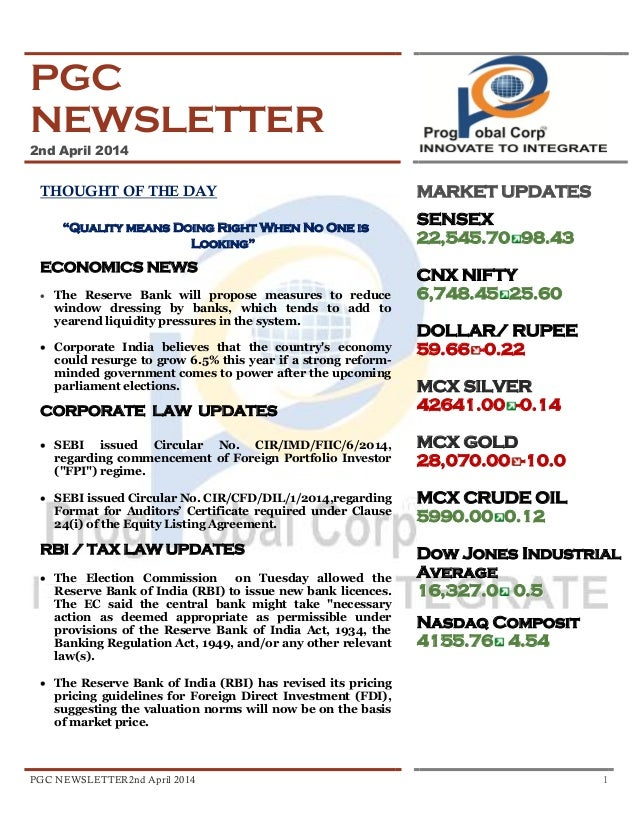 """PGC NEWSLETTER2nd April 2014 1 PGC NEWSLETTER 2nd April 2014 THOUGHT OF THE DAY """"Quality means Doing Right When No One is ..."""