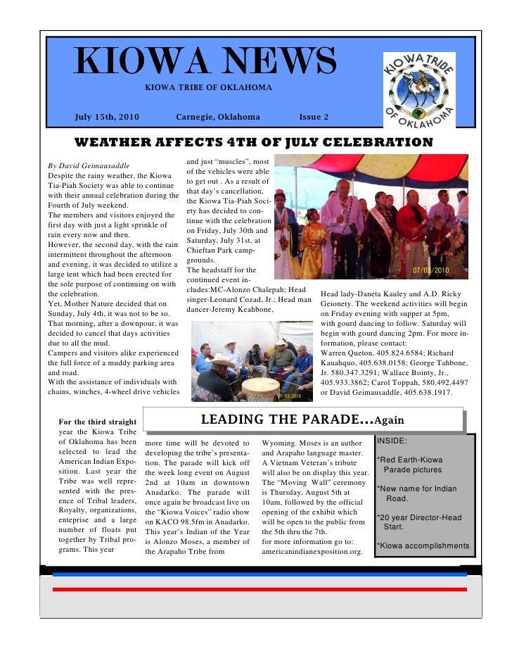 KIOWA NEWS            KIOWA TRIBE OF OKLAHOMA            July 15th, 2010               Carnegie, Oklahoma                 ...