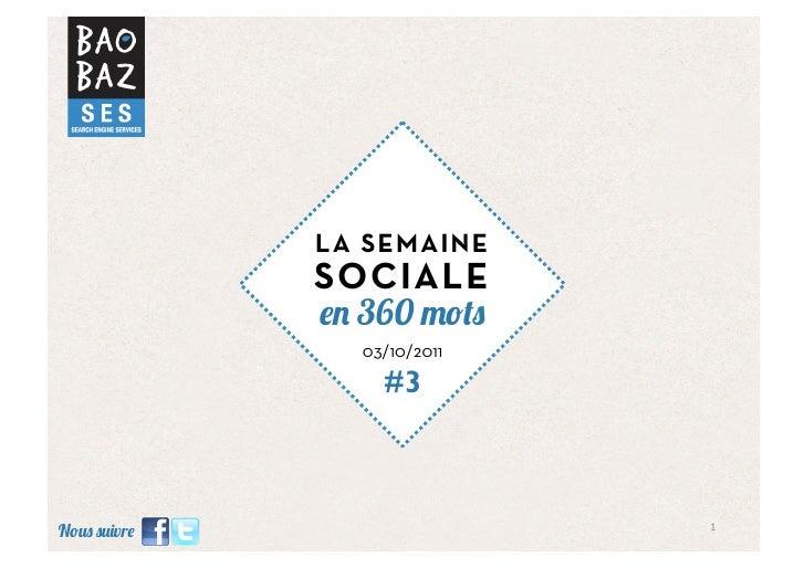 LA SEMAINE         SOCIALE           360           03/10/2011             #3                        1 N   vr