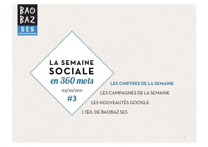 LA SEMAINESOCIALE  360                 LES CHIFFRES DE LA SEMAINE  03/10/2011                  LES CAMPAGNES DE LA SEMAINE...