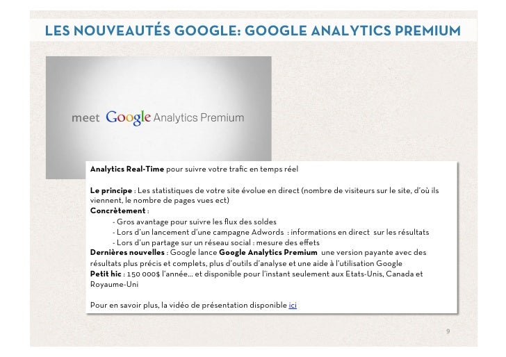 LES NOUVEAUTÉS GOOGLE: GOOGLE ANALYTICS PREMIUM     Analytics Real-Time pour suivre votre trafic en temps réel     Le princ...