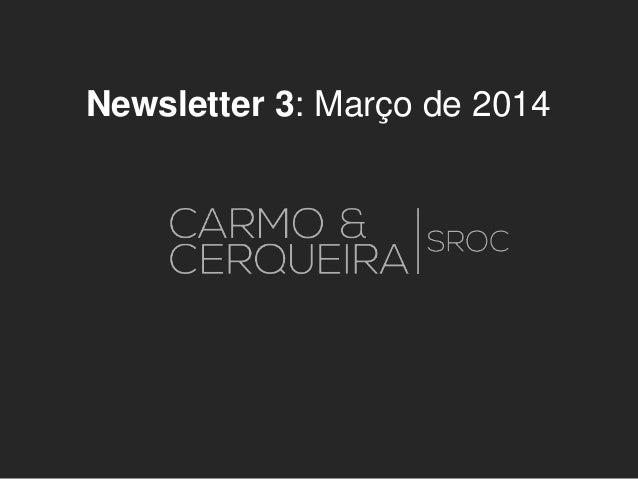Newsletter 3: Março de 2014