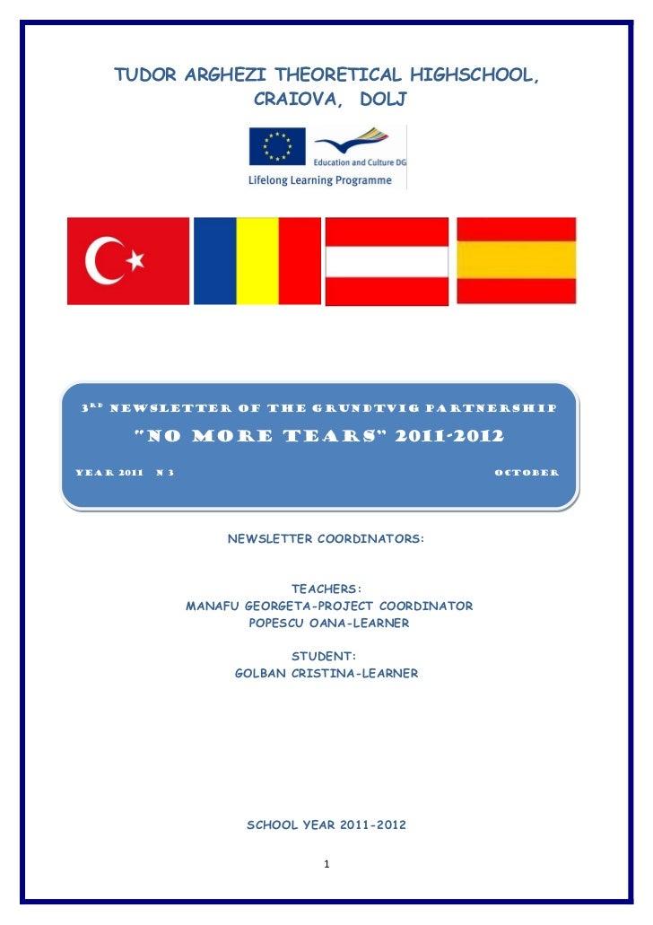 """TUDOR ARGHEZI THEORETICAL HIGHSCHOOL,                 CRAIOVA, DOLJ3RD Newsletter of the Grundtvig Partnership       """"NO M..."""