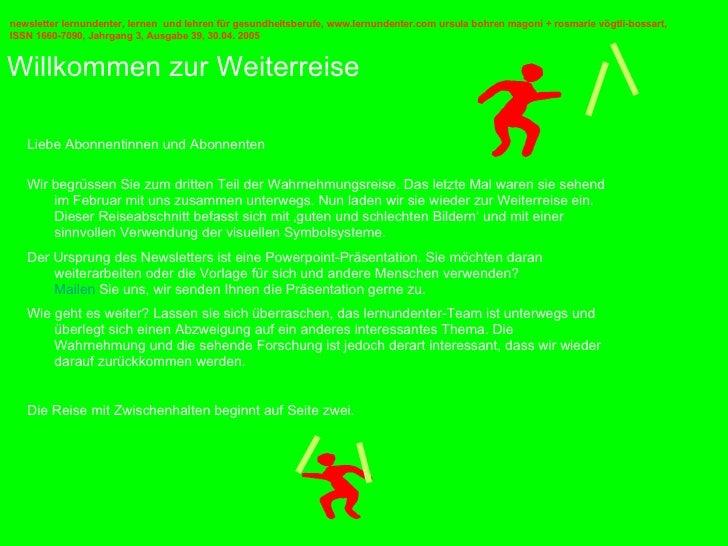 Willkommen zur Weiterreise newsletter lernundenter, lernen   und lehren für gesundheitsberufe, www.lernundenter.com ursula...