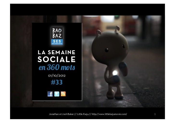 LA SEMAINESOCIALEen 360 mots  01/10/2012    #33   Jonathan et Josh Baker // Little Kaiju // http://www.littlekaijumovie.co...
