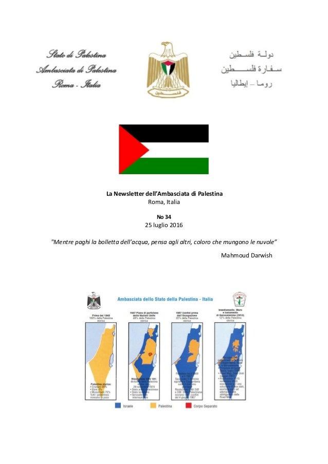 """La Newsletter dell'Ambasciata di Palestina Roma, Italia No 34 25 luglio 2016 """"Mentre paghi la bolletta dell'acqua, pensa a..."""