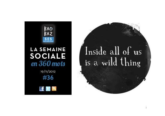LA SEMAINESOCIALEen 360 mots   19/11/2012    #36                1