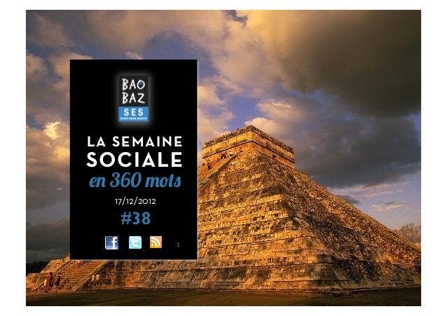 LA SEMAINESOCIALEen 360 mots   17/12/2012    #38                1