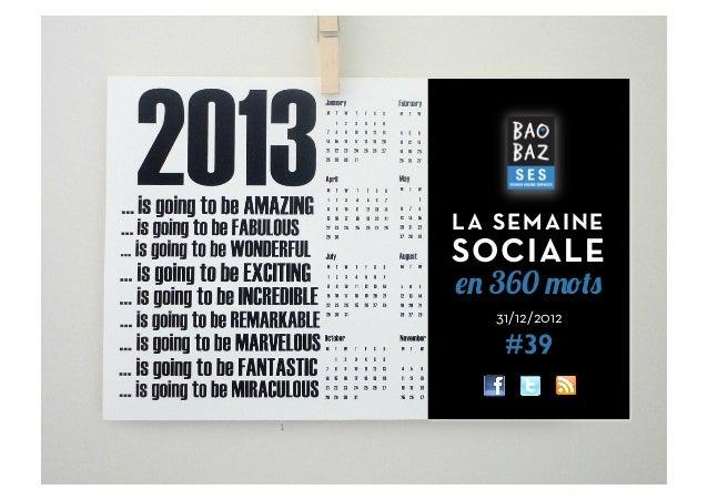 LA SEMAINE        SOCIALE        en 360 mots          31/12/2012           #391