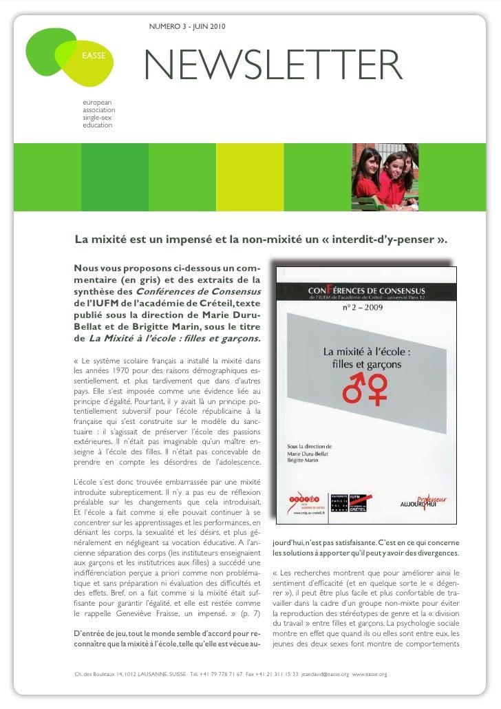 NUMERO 3 - JUIN 2010  EASSE                          NEWSLETTER   european   association   single-sex   educationLa mixité...
