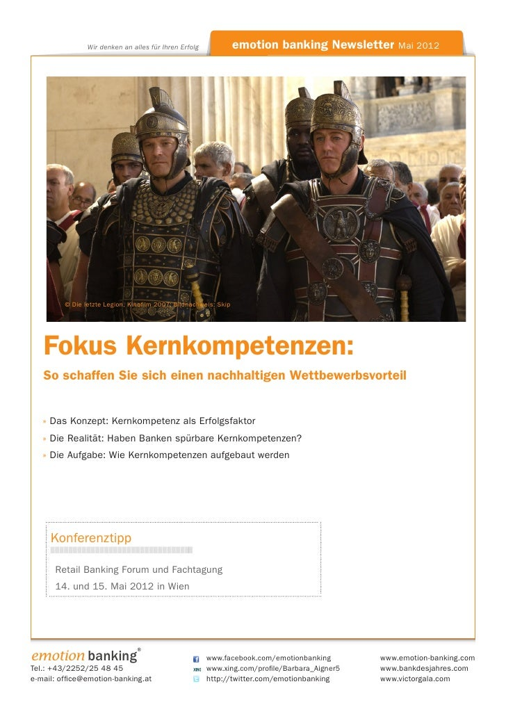 Wir denken an alles für Ihren Erfolg                   emotion banking Newsletter Mai 2012           © Die letzte Legion, ...