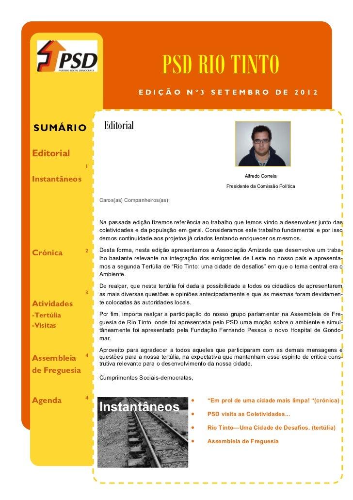 PSD RIO TINTO                                  EDIÇÃO Nº3 SETEMBRO DE 2012SUMÁRIO             EditorialEditorial          ...