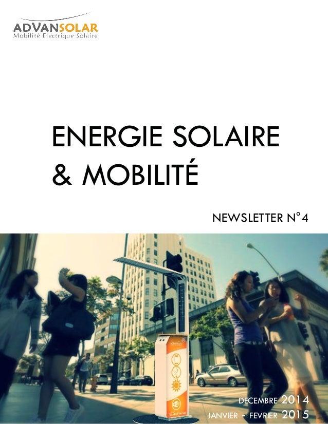 janvier - fevrier 2015 Energie Solaire & mobilité NEWSLETTEr n°4 decembre 2014