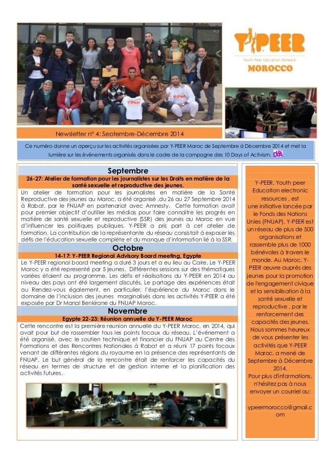 Newsletter n° 4: Septembre-Décembre 2014 Septembre 26-27: Atelier de formation pour les journalistes sur les Droits en mat...