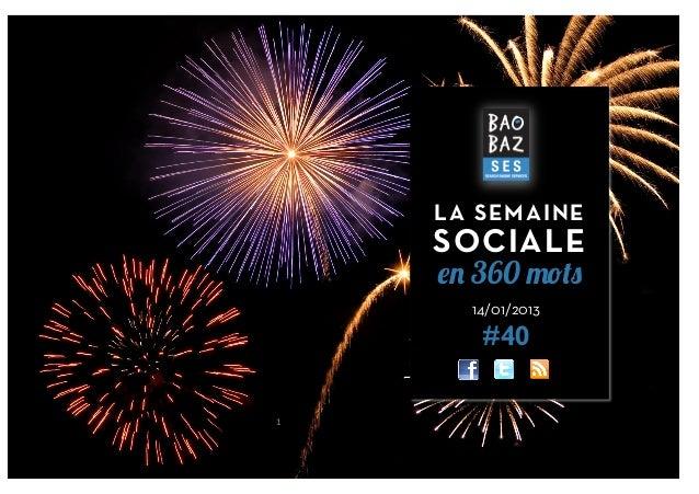 LA SEMAINE        SOCIALE        en 360 mots          14/01/2013           #401