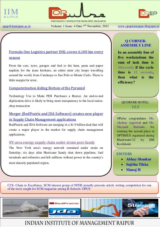 opep@iimraipur.ac.in                 Volume: 1 Issue: 4 Date 7th November, 2012     www.opepiimraipur.blogspot.in         ...