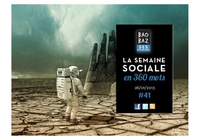 LA SEMAINESOCIALEen 360 mots  28/01/2013   #41